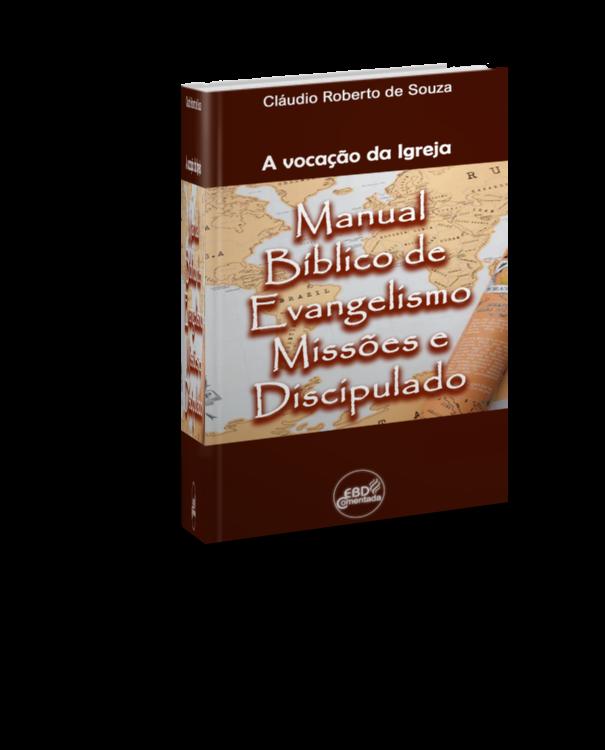 A vocação da igreja - Evangelismo Missões e Discipulado 3D